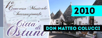 """Международный музыкальный конкурс """"Дон Маттео Колуччи"""" 2010."""